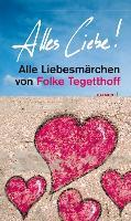 Cover-Bild zu Alles Liebe! von Tegetthoff, Folke