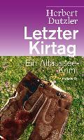 Cover-Bild zu Letzter Kirtag von Dutzler, Herbert