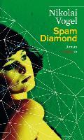 Cover-Bild zu Spam Diamond von Vogel, Nikolai