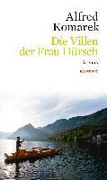 Cover-Bild zu Die Villen der Frau Hürsch von Komarek, Alfred