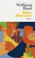 Cover-Bild zu Magic Afternoon von Bauer, Wolfgang