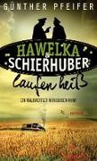 Cover-Bild zu Hawelka & Schierhuber laufen heiß von Pfeifer, Günther