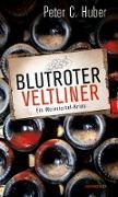 Cover-Bild zu Blutroter Veltliner von Huber, Peter C.