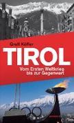 Cover-Bild zu Tirol von Köfler, Gretl