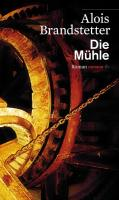 Cover-Bild zu Die Mühle von Brandstetter, Alois