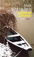Cover-Bild zu Ludwigs Zimmer von Hotschnig, Alois