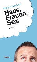 Cover-Bild zu Haus, Frauen, Sex von Schreiner, Margit