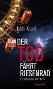 Cover-Bild zu Der Tod fährt Riesenrad von Kneifl, Edith