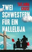 Cover-Bild zu Zwei Schwestern für ein Halleluja (eBook) von Kruse, Tatjana