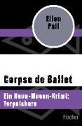 Cover-Bild zu Corpse de Ballet (eBook) von Pall, Ellen