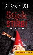 Cover-Bild zu Stick oder stirb! (eBook) von Kruse, Tatjana