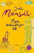 Cover-Bild zu Mein zukünftiger Ex von Mansell, Jill