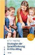 Cover-Bild zu Strategien der Sprachförderung im Kita-Alltag von Löffler, Cordula (Hrsg.)