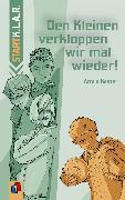 Cover-Bild zu Den Kleinen verkloppen wir mal wieder! (eBook) von Kaster, Armin