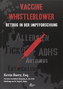 Cover-Bild zu Vaccine Whistleblower von Barry, Kevin