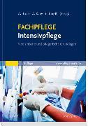 Cover-Bild zu FACHPFLEGE Intensivpflege von Brock, Andrea (Hrsg.)