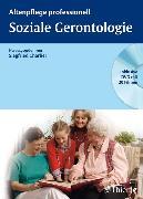 Cover-Bild zu Soziale Gerontologie von Charlier, Siegfried (Hrsg.)