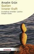 Cover-Bild zu Quellen innerer Kraft von Grün, Anselm