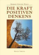 Cover-Bild zu Die Kraft positiven Denkens von Peale, Norman Vincent