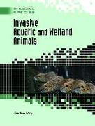 Cover-Bild zu Invasive Aquatic and Wetland Animals von May, Suellen
