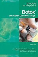 Cover-Bild zu Botox and Other Cosmetic Drugs von May, Suellen
