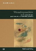 Cover-Bild zu Wendepunkte (eBook) von Stoupel, Dorothee (Beitr.)