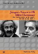 Cover-Bild zu Jacques Lacan trifft Alfred Lorenzer (eBook) von Modena, Emilio (Hrsg.)