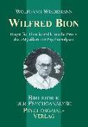 Cover-Bild zu Wilfred Bion von Wiedemann, Wolfgang