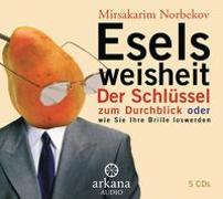 Cover-Bild zu Norbekov, Mirsakarim: Eselsweisheit