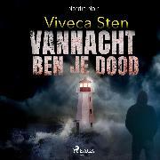 Cover-Bild zu Vannacht ben je dood (Audio Download) von Sten, Viveca