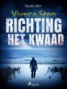 Cover-Bild zu Richting het kwaad (eBook) von Viveca Sten, Sten