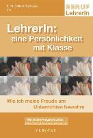 Cover-Bild zu LehrerIn: Eine Persönlichkeit mit Klasse von Chibici-Revneanu, Eva-Maria