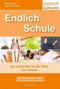 Cover-Bild zu Endlich Schule - Gut vorbereitet für den Start als LehrerIn von Hauer, Beatrix