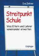 Cover-Bild zu Streitpunkt Schule von Zeltner, Eva
