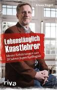 Cover-Bild zu Lebenslänglich Knastlehrer von Vogel, Klaus