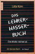 Cover-Bild zu Das Lehrerhasser-Buch von Kühn, Lotte