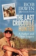 Cover-Bild zu The Last Crocodile Hunter von French, Amanda