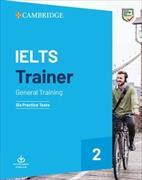 Cover-Bild zu Cambridge English IELTS Trainer 2 General Training von French, Amanda