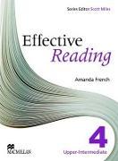 Cover-Bild zu Level 4: Effective Reading Upper Intermediate Student's Book - Effective Reading von French, Amanda