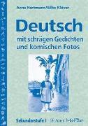 Cover-Bild zu Deutsch mit schrägen Gedichten u. komischen Fotos von Hartmann, Anne