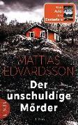 Cover-Bild zu Der unschuldige Mörder von Edvardsson, Mattias
