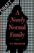 Cover-Bild zu A Nearly Normal Family von Edvardsson, Mattias