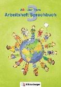 Cover-Bild zu ABC der Tiere 3 · Arbeitsheft zum Sprachbuch · Ausgabe Bayern von Kuhn, Klaus