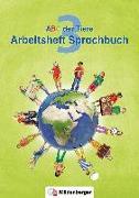 Cover-Bild zu ABC der Tiere 3 - Arbeitsheft Sprachbuch. Neubearbeitung von Kuhn, Klaus