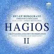 Cover-Bild zu Hagios II - Gesänge zur Andacht und Meditation von Burggrabe, Helge (Komponist)