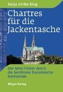 Cover-Bild zu Chartres für die Jackentasche von Klug, Sonja Ulrike