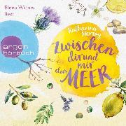 Cover-Bild zu Zwischen dir und mir das Meer (Ungekürzte Lesung) (Audio Download) von Herzog, Katharina