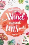 Cover-Bild zu Der Wind nimmt uns mit (eBook) von Herzog, Katharina