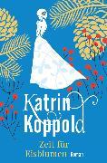 Cover-Bild zu Zeit für Eisblumen (eBook) von Herzog, Katharina