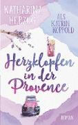 Cover-Bild zu Herzklopfen in der Provence von Koppold, Katrin
